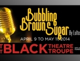 """Bubbling Brown Sugar,"" Westcoast Black Theatre Troupe"