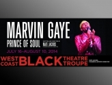 """Marvin Gaye, Prince of Soul,"" Westcoast Black Theatre Troupe"