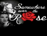 Somewhere Over the Rose: Tribute to Judy Garland & Bette Midler