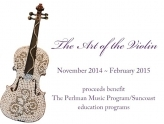 Perlman Music Program/Suncoast - The Art of the Violin Gallery Showings