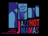 """Jazz Hot Mamas,"" Westcoast Black Theatre Troupe"