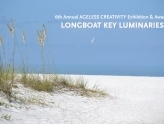 6th Annual AGELESS CREATIVITY Exhibition: Longboat Key Luminaries