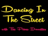 Dancing in the Street with The Prima Donnettes