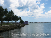 Community Forum: The Future of Sarasota Bayfront