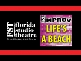 FST Improv performances: Life�s A Beach