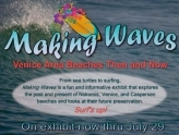 Making Waves Exhibit: Venice Area Beaches Then and Now